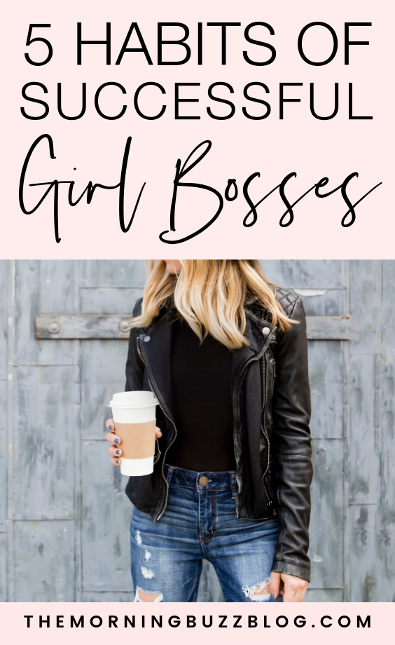 5 powerful girlboss habits that will change your life