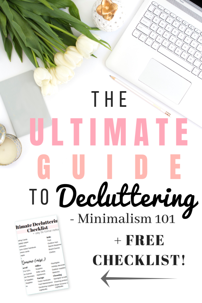 How to declutter: The Ultimate Guide