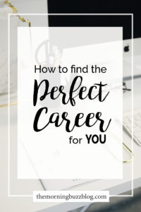 How to find the perfect career for you