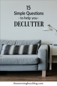 15 simple questions to help you declutter