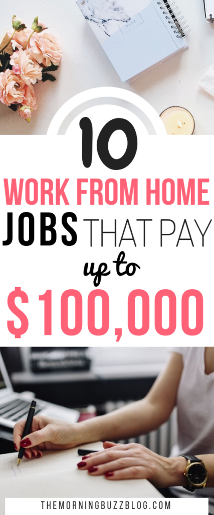 10 real work from home jobs that pay up to $100,000 a year