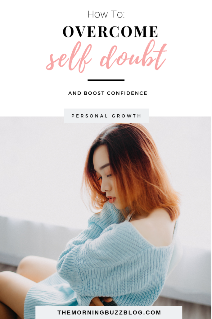 12 ways to overcome self doubt and boost confidence