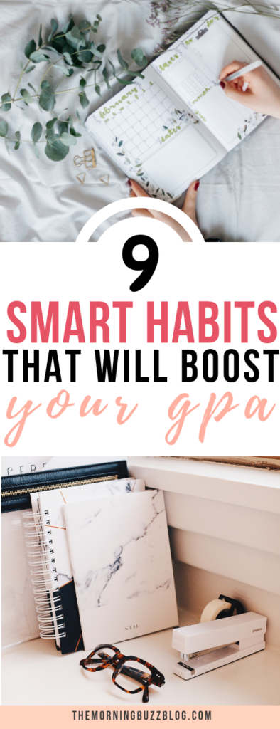 9 habits that will raise your gpa