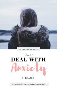 how to manage anxiety in college