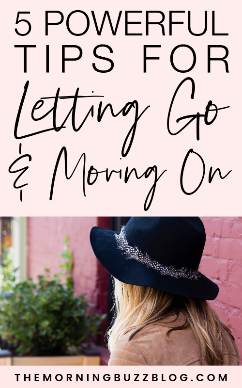 how to let go: leave the past and move forward