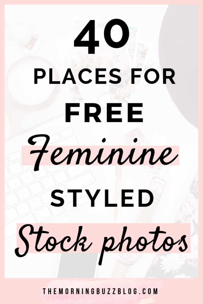 40 best places for free feminine styled stock photos