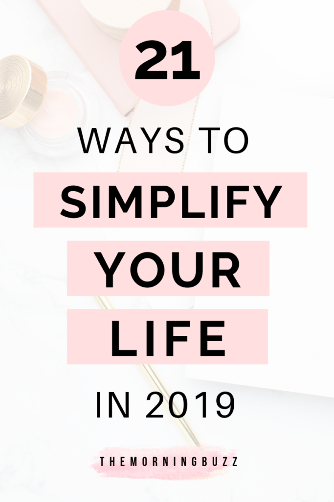 ways to simplify your life in 2019