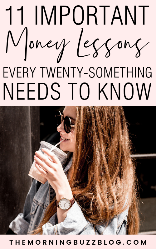 11 important money lessons every twenty something should know